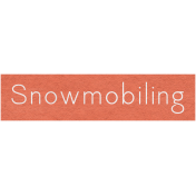 Winter Day- Snowmobiling Word Art