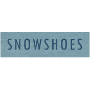 Winter Day- Snowshoes Word Art