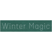 Winter Day- Winter Magic Word Art