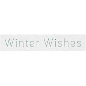 Winter Day- Winter Wishes Word Art