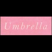 Spring Day- Umbrella Word Art