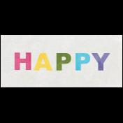 Raindrops & Rainbows- Happy Word Art