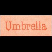 Raindrops & Rainbows- Umbrella Word Art