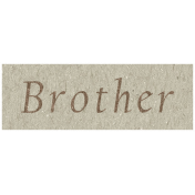Family Day- Brother Word Art