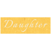 Family Day- Daughter Word Art