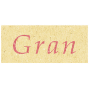 Family Day- Gran Word Art