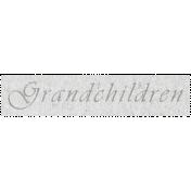 Family Day- Grandchildren Word Art