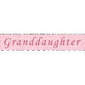Family Day- Granddaughter Word Art