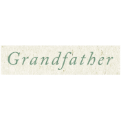 Family Day- Grandfather Word Art