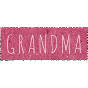 Family Day- Grandma Word Art