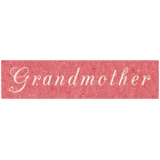 Family Day- Grandmother Word Art