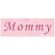 Family Day- Mommy Word Art