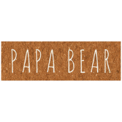 Family Day- Papa Bear Word Art