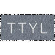 Digital Day- TTYL Word Art