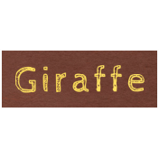 At the Zoo- Giraffe Word Art