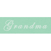 New Day- Grandma Word Art