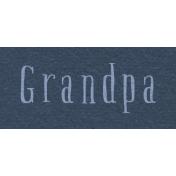 New Day- Grandpa Word Art