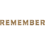 Enjoy The Moment- Remember Word Art