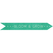 Bloom and Grow Tag