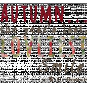 Fall Into Autumn- Autumn Smile Word Art