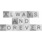 Always and Forever Word Art Template