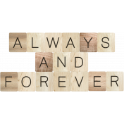 Rustic Charm- Always and Forever Word Art