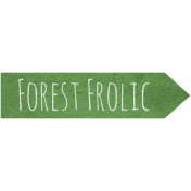 Woodland Winter- Forest Frolic Word Art
