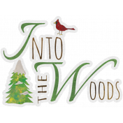 Woodland Winter- Into The Woods Word Art