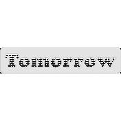 Tomorrow Word Art Template