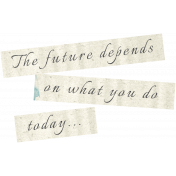 Reflections of Strength Mini Kit- Unshadowed The Future Word Art