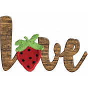 Strawberry Fields- Love Wooden Word Art