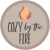 Cozy By The Fire Word Art Circle