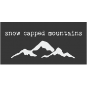 Snow Capped Mountains Word Art