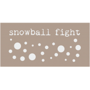 Snowball Fight Word Art