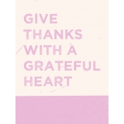 Day of Thanks Grateful Heart Card 3x4