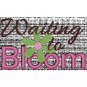 Waiting to Bloom- Word Art