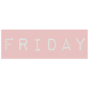 Work From Home- Friday Word Label Pink