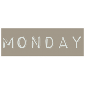 Work From Home- Monday Word Label Brown