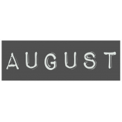 Work From Home- August Word Label Black