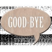Changes- Good Bye Wood Bit