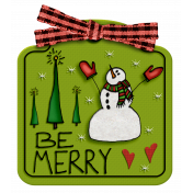 Be Merry Snowman Square Tag