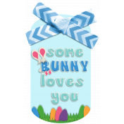 Easter Some Bunny Loves You Blue Tag Element
