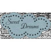 Sleepy Time- Sweet Dreams Word Label