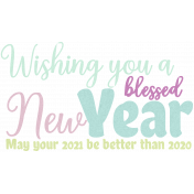 Blessed New Year Word Art- Jan 2021 Blog Train
