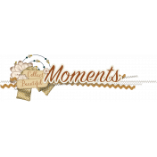 Enjoy Each Moment Word Art