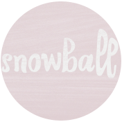 Winter Day Tag- Snowball