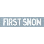 Winter Day Word Art- First Snow