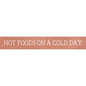 Winter Day Word Art- Hot Foods on a Cold Day