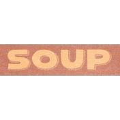 Winter Day Word Art- Soup