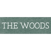 Winter Day Word Art- The Woods